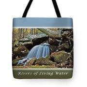 Rivers Of Living Water Tote Bag