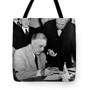 Roosevelt Signing Declaration Of War Tote Bag