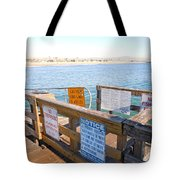 Rules Of The Pier  Tote Bag