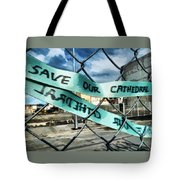 Save Our Cathedral  Tote Bag