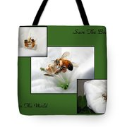 Save The Bees Save The World Tote Bag