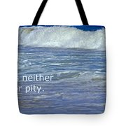 Sea Without Pity Tote Bag