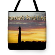Season's Greetings Card - Cape Hatteras Lighthouse Sunset Tote Bag