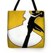 Shall We Dance ... Tote Bag