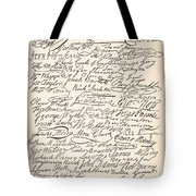 Signatures Attached To The American Declaration Of Independence Of 1776 Tote Bag