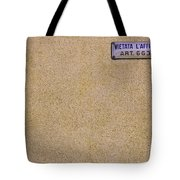 Signboard On The Wall Tote Bag
