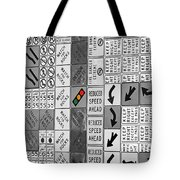 Signs Black And White Tote Bag