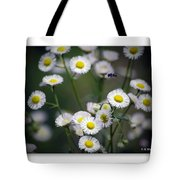 So Many Flowers So Little Time Tote Bag