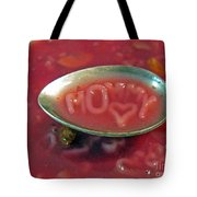 Soup For Mommy Tote Bag by Ausra Huntington nee Paulauskaite