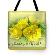 Special Friend Birthday Greeting Card - Yellow Primrose Tote Bag