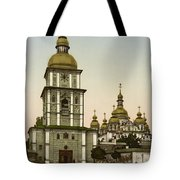 St Michaels Monastery In Kiev - Ukraine Tote Bag