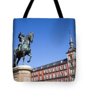 Statue Of King Philip IIi At Plaza Mayor Tote Bag