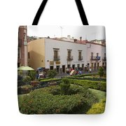 Street Scene In Plaza De La Paz Tote Bag