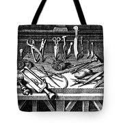 Surgical Equipment, 16th Century Tote Bag