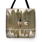 Sympathy Greeting Card - Canada Goose Tote Bag