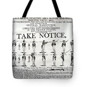 Revolutionary War  Take Notice  Tote Bag