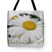 Thank You For The Gift Greeting Card - White Daisy Tote Bag