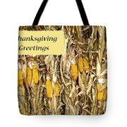 Thanksgiving Greeting Card - Dried Corn Stalks Tote Bag