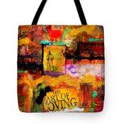 The Art Of Loving Tote Bag