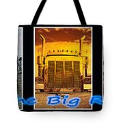 The Big Rigs Group Pic Tote Bag