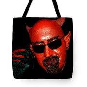 The Devil You Say Tote Bag