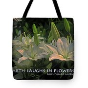 The Earth Laughs Tote Bag