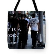 The Human Zoo Tote Bag
