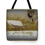 The Old Barn - Franklinton N.c. Tote Bag