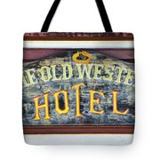The Old Western Hotel Tote Bag