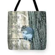 The Sage Of The High Wire Tote Bag