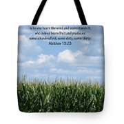 The Seed In Good Ground Tote Bag