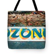 The Sign Of The Ozone Tote Bag