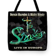 The Snakes Live In Europe Tote Bag