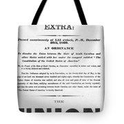 The Union Is Dissolved, 1860 Broadside Tote Bag