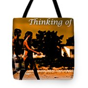 Thinking Of You Tote Bag