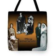 Three Generations Tote Bag