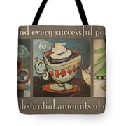 Three More Cups Poster Tote Bag
