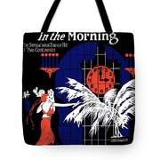 Three O'clock In The Morning Tote Bag