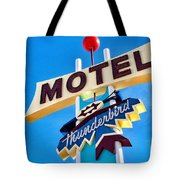 Thunderbird Motel Sign Tote Bag