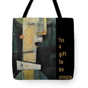 Tis A Gift To Be Simple Poster Tote Bag