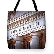 Town Of Silver City New Mexico Tote Bag