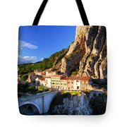 Town Of Sisteron In Provence France Tote Bag