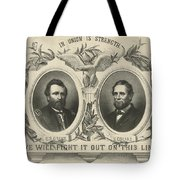 Ulyssess S Grant And Schuyler Colfax Republican Campaign Poster Tote Bag