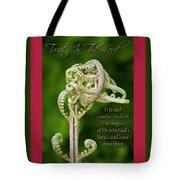 Unfurling Faith Tote Bag