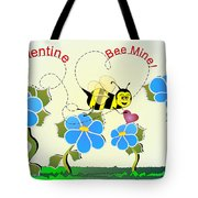 Valentine Bee Mine Tote Bag