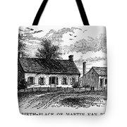 Van Buren: Birthplace Tote Bag