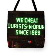 We Cheat Drunks Since 1929 Tote Bag