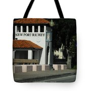 Welcome To New Port Richey Florida  Tote Bag