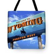 Welcome To The West Tote Bag