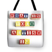 What Is Your Autism Iq Tote Bag